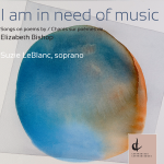 'I am in need of music,' the Elizabeth Bishop centenary recording