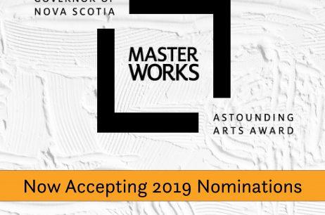 Call for Nominations for the 2019 Lieutenant Governor of Nova Scotia Masterworks Arts Award